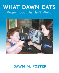 What Dawn Eats Cookbook